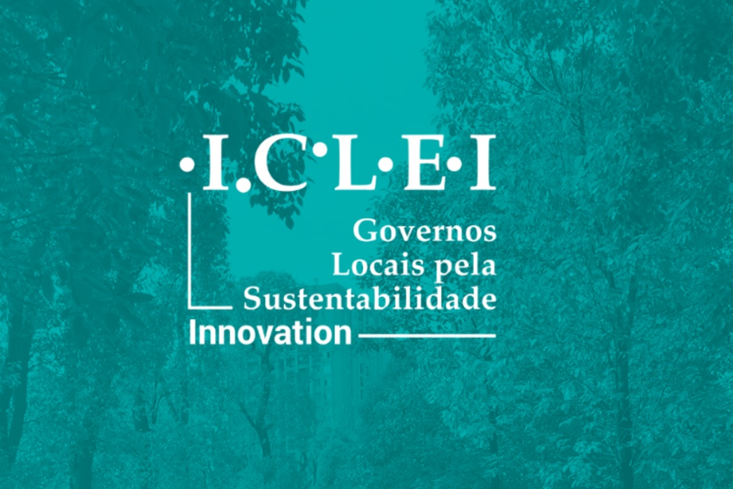 ICLEI Innovation abre chamada para apoio técnico e/ou institucional