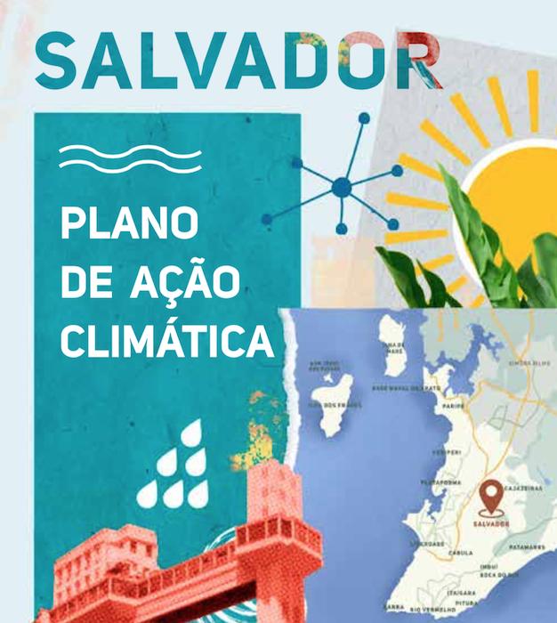 Salvador lança Plano de Ação Climática
