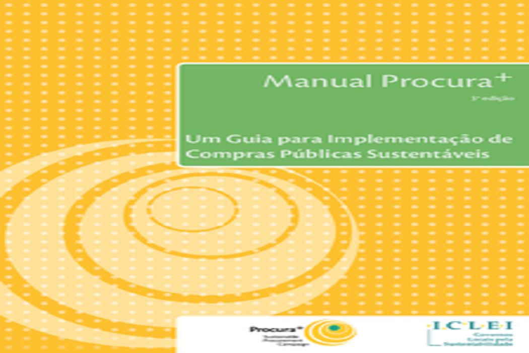 Lançamento do Manual Procura+: Guia para Implementação de Compras Públicas Sustentáveis