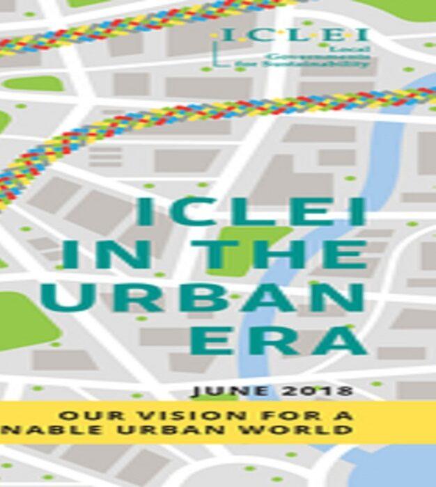 Reunida em Montreal, Rede ICLEI lança nova visão para a era urbana