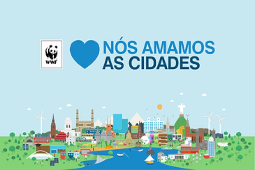 Já começou a campanha Nós Amamos as Cidades