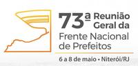 73ª Reunião da Frente Nacional de Prefeitos