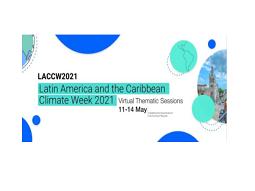 Semana do Clima na América Latina e no Caribe (LACCW) 2021